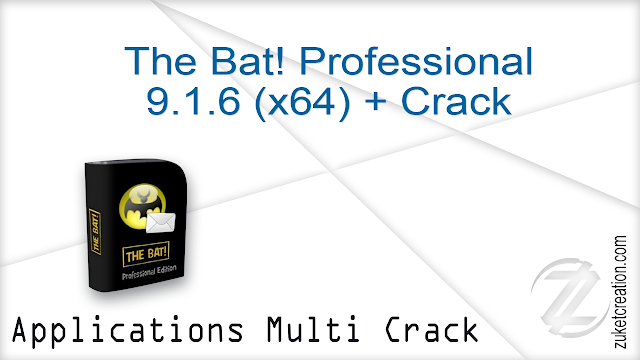 The Bat! Professional 9.1.6 (x64) + Crack