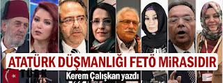 Atatürk düşmanlığı Fetö mirasıdır