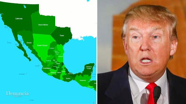 """Por ERROR de Trump México """"recuperará"""" 85.000 hectáreas de territorio 'ROBADAS' por EE.UU."""