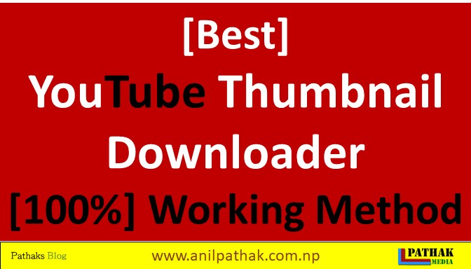 [Best] Youtube Thumbnail Downloader [100%] Working Method, pathaks blog, anil pathak