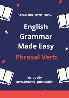 English Phrasal Verb E-Book - Dream Big Institution