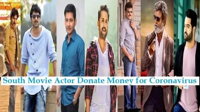 South Movie Actor Name List Donate Money for Coronavirus - Uslis