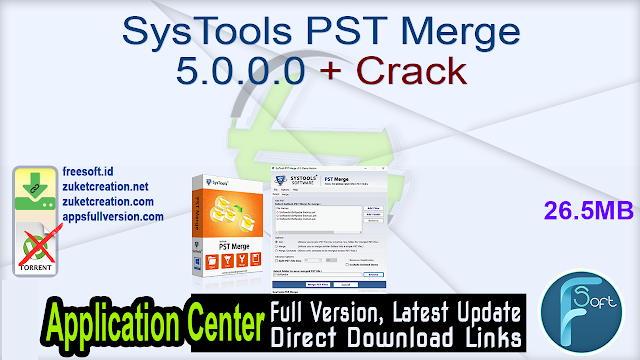 SysTools PST Merge 5.0.0.0 + Crack