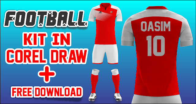 Football Kit in Corel Draw + Free Download Link