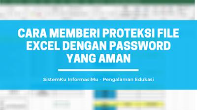 Memberi Proteksi File Excel