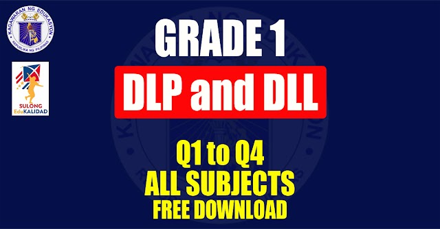 Detailed Lesson Plan(DLP) and Daily Lesson log(DLL) for Grade 1 | Free Download