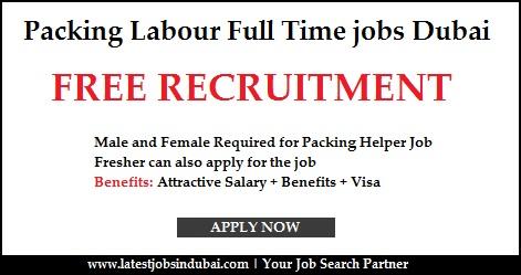 Packing Labour Full Time jobs Dubai
