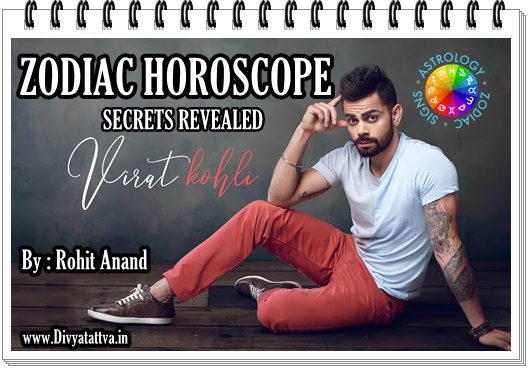 Virat Kohli Vedic astrology birth chart,Rashi , Zodiac Horoscopes, Kundli, Janam Patri and natal charts