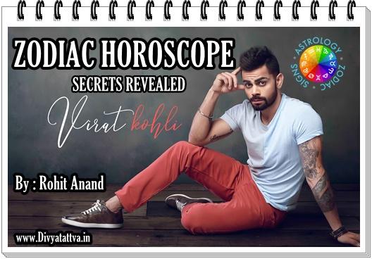 Cricketer Virat Kohli Birthday Zodiac Horoscope Kundali Janam Patri Analysis by Rohit Anand : Top Celebrity Astrologers of India