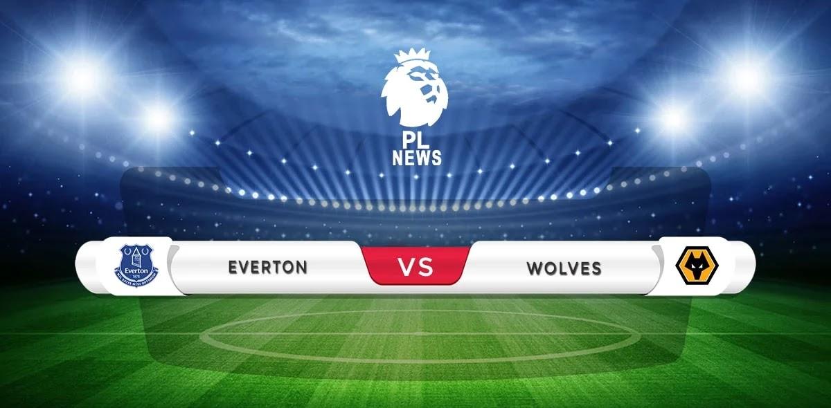 Everton vs Wolves Prediction & Match Preview