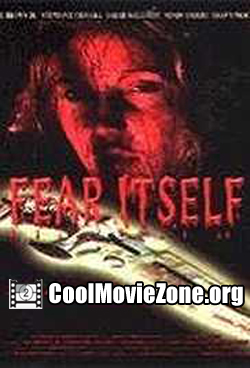 Fear Itself (2007)