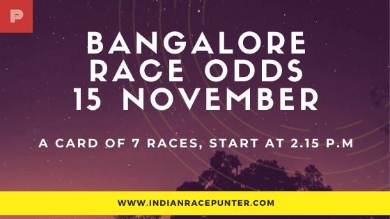 Bangalore Race Odds 15 November