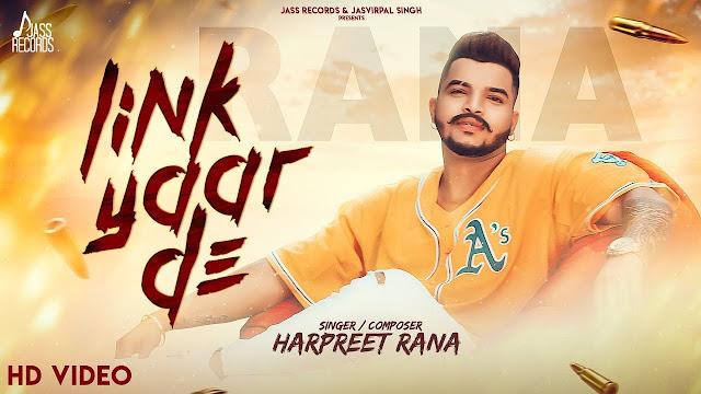 Link Yaar de Lyrics  Harpreet Rana