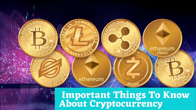Important Things to know about cryptocurrency. Glossary of terms