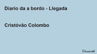 Diario da a bordo - LlegadaCristóvão Colombo