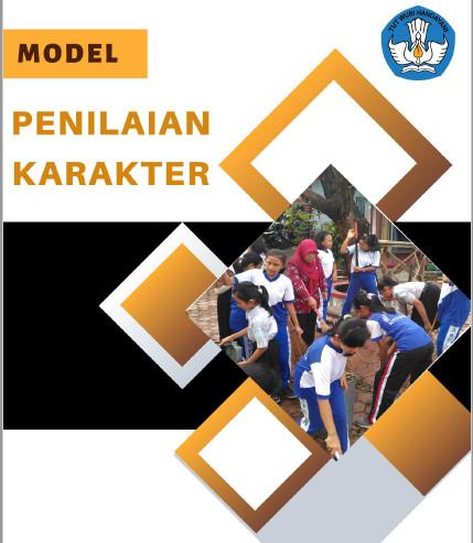 Model Penilaian Karakter Jenjang SD/MI, SMP/MTs, SMA/SMK/MA