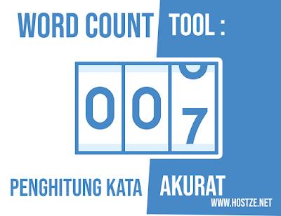 Word Count : Tool Penghitung Kata Akurat Untuk Artikel Blog Anda Lengkap - hostze.net