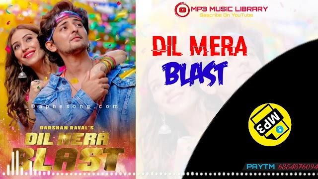 Dil Mera Blast Ringtone Download | Darshan Raval  | Javed - Mohsin