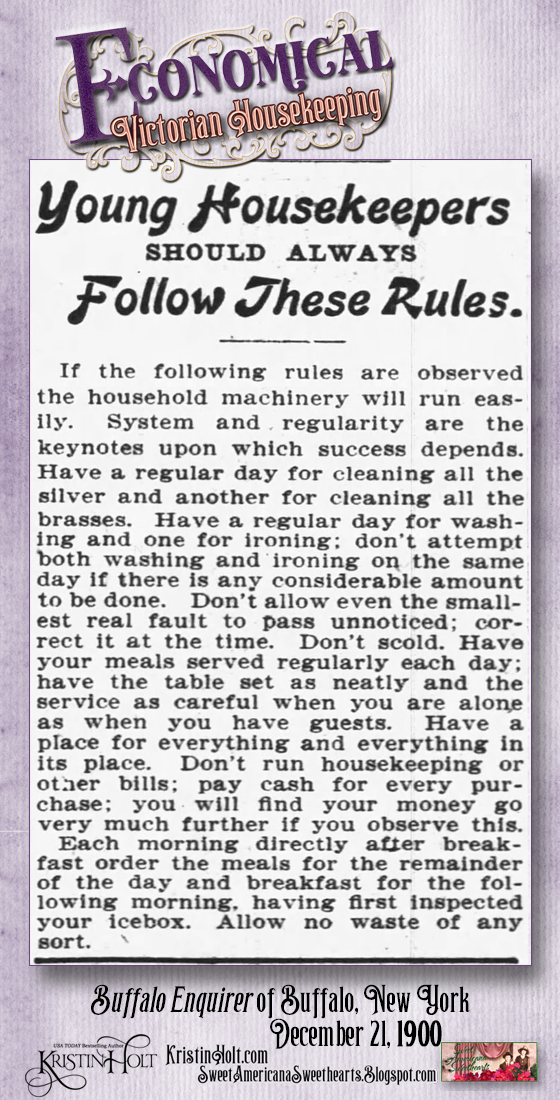 Kristin Holt | Economical Victorian Housekeeping. Young Housekeepers Should Always Follow These Rules. From Buffalo Enquirer of Buffalo, New York, December 21, 1900.