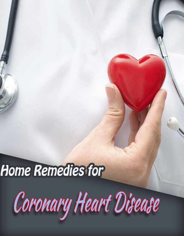 Home Remedies for Coronary Heart Disease