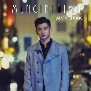 Alvin Chong - Mencintaimu MP3