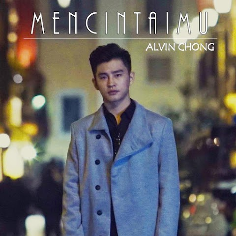 Alvin Chong - Mencintaimu MP3