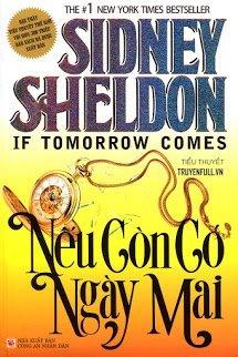 Truyện audio trinh thám, hình sự phương tây: Nếu Còn Có Ngày Mai - Sidney Sheldon (Full)