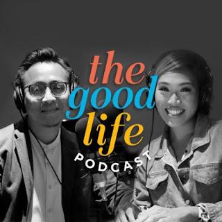 The Good Life Podcast by Mizi and Nur Adam