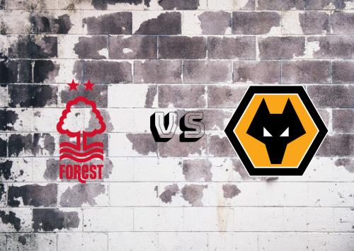 Nottingham Forest vs Wolverhampton Wanderers  Resumen