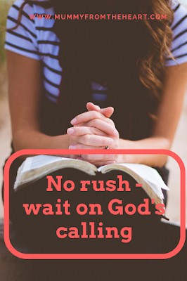 No need to rush to find out yoru calling. You may just get in God's way. Be respectful of His natural order and wait on Him