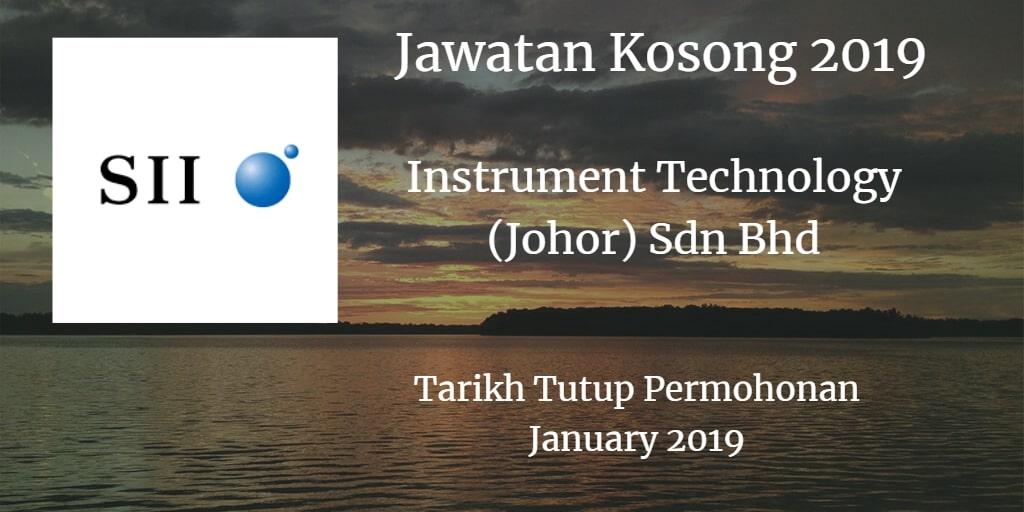 Jawatan Kosong Instrument Technology (Johor) Sdn Bhd January 2019