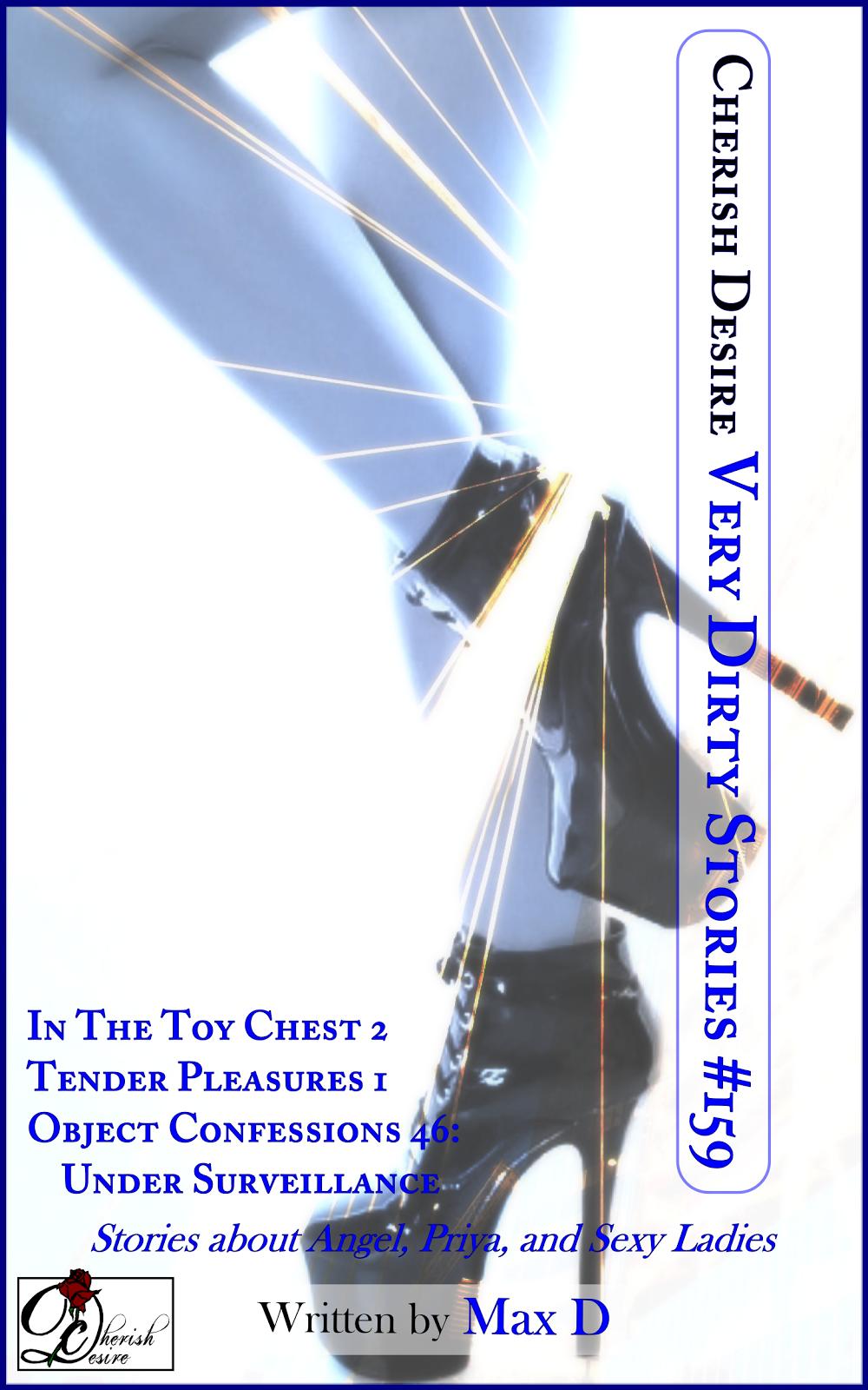Cherish Desire: Very Dirty Stories #159, Max D, erotica