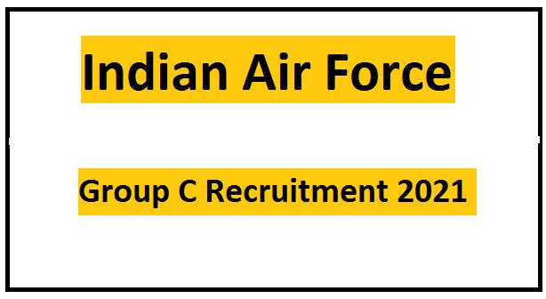 IAF Group C Recruitment 2021