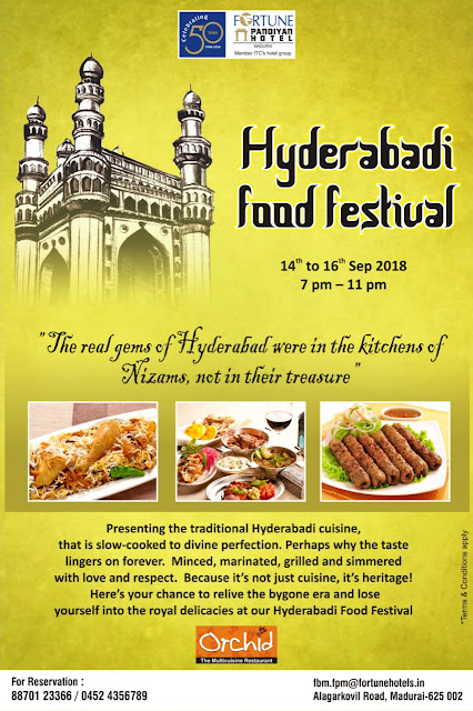 Fortune Pandiyan Hotel - Madurai Invites you for the Hyderabadi Food Festival