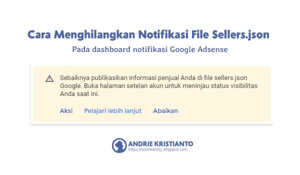 Cara Menghilangkan Notifikasi FIle Sellers.json Pada Dashboard Google Adsense