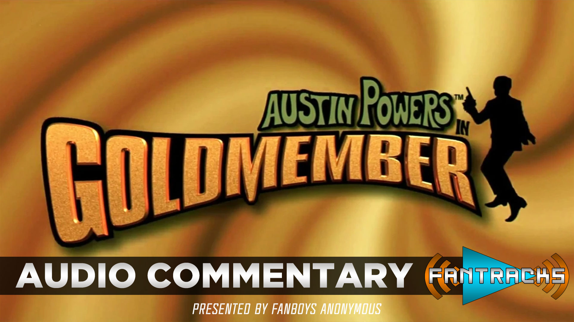 FanTracks Austin Powers in Goldmember audio commentary