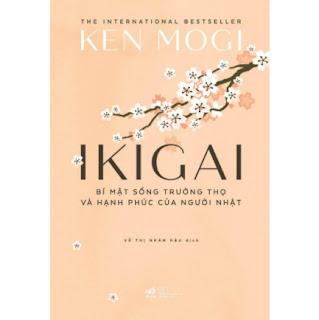 Ikigai - Bí Mật Sống Trường Thọ Và Hạnh Phúc Của Người Nhật ebook PDF-EPUB-AWZ3-PRC-MOBI
