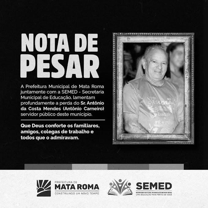 Prefeitura de Mata Roma Emite Note de Pesar pelo falecimento de Antonio da Costa Mendes.