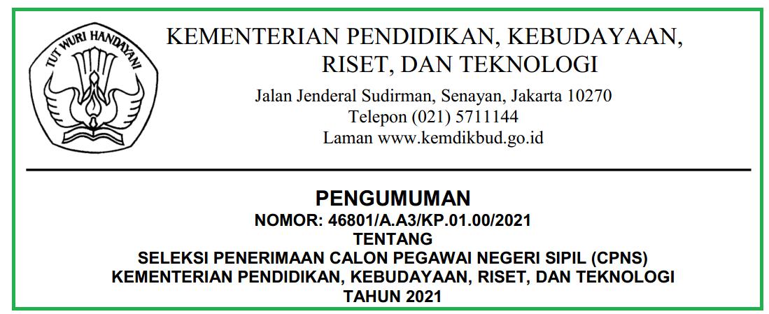 Pengumuman dan Rincian Formasi CPNS Kemendikbud Ristek Tahun 2021