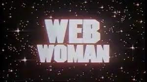 Animação em Foco: A MULHER ARANHA (Web Woman) da Filmation - 1978