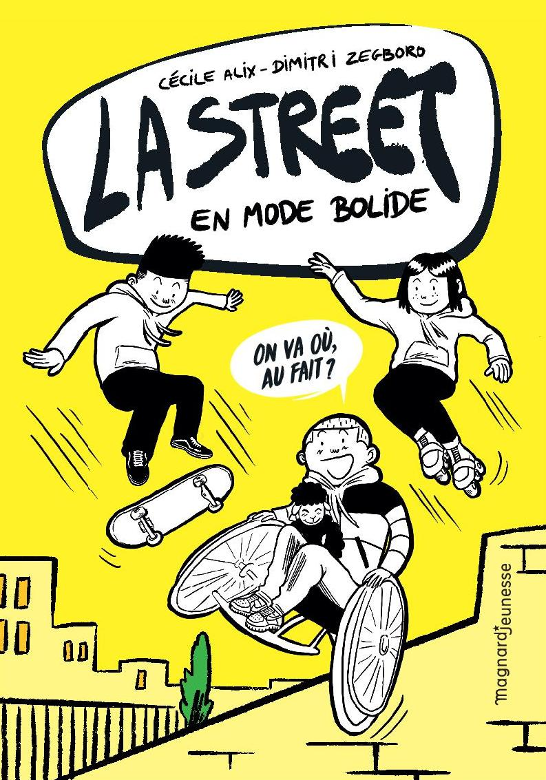 Collection LA STREET - Ed. Magnard Jeunesse