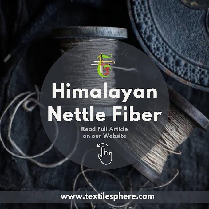 Himalayan Nettle Fiber || Properties || Extraction || Applications