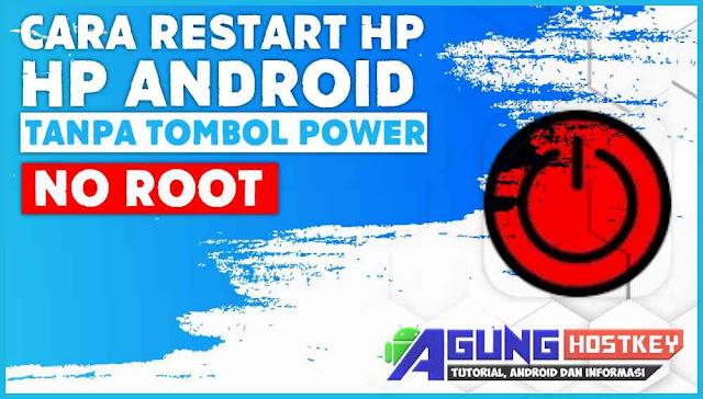 Aplikasi Restart HP Android Tanpa Tombol Power No Root