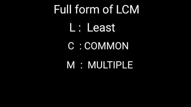 Full form of lcm