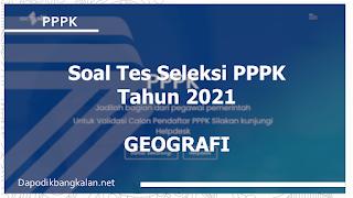 Soal Tes Seleksi Pppk Materi Soal Geografi Sma Terbaru Dapodik Bangkalan