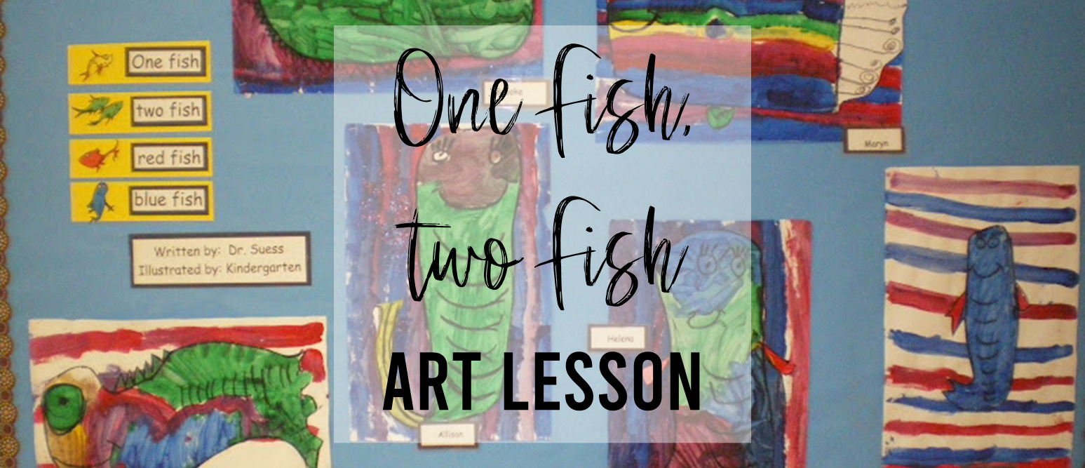 Dr Seuss One Fish Two Fish art lesson for Kindergarten