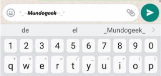 escribir en negrita, tachado y en cursiva en Whatsapp