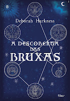 Resenha, A Descoberta das Bruxas, Deborah Harkness