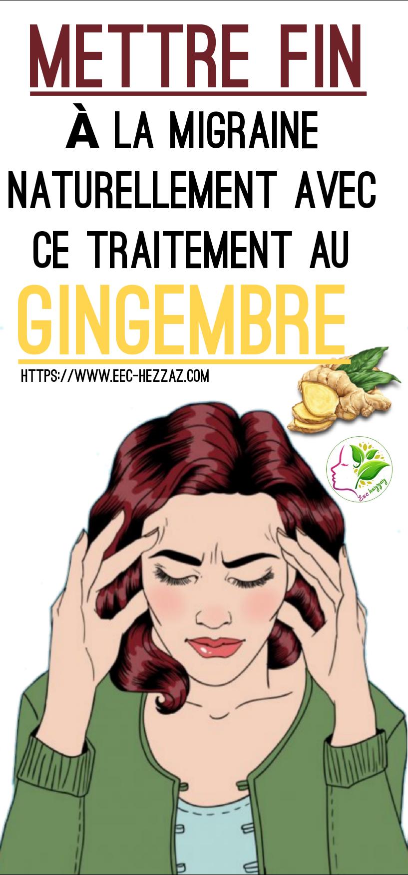 Mettre fin à la migraine naturellement avec ce traitement au gingembre