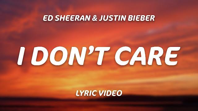 I Don't Care Song lyrics